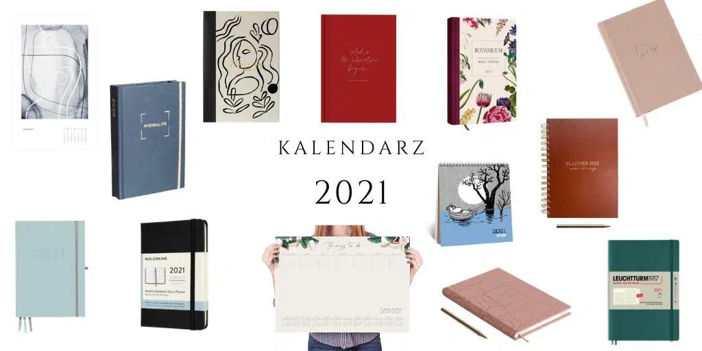 kalendarz 2021 gdzie kupić kalendarze planner na rok 2021 planer najlepszy