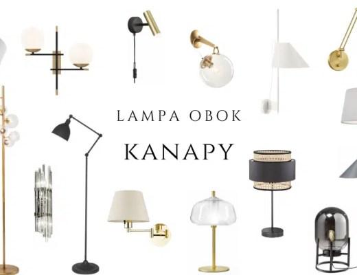 lampa obok kanapy sofy gdzie kupić lampy ścienne kinkiety lampy stojące podłogowe stołowe