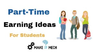 part time earning ideas for students