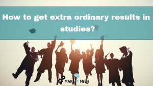 how to get extraordinary results in exams