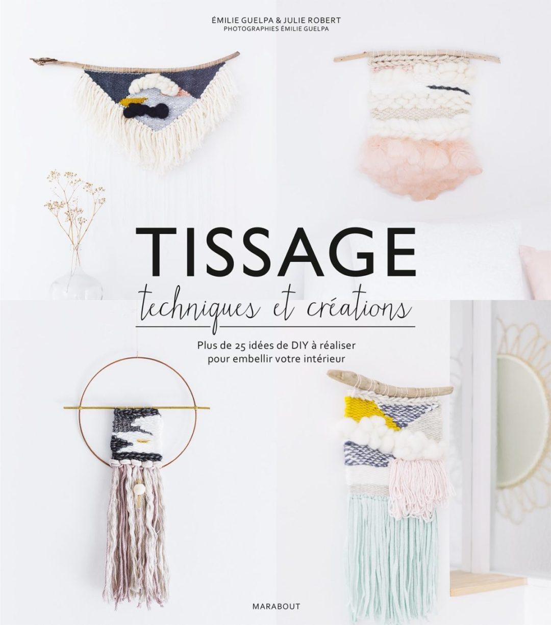 livre « TISSAGE techniques et créations » Julie Robert - makeitnow.fr