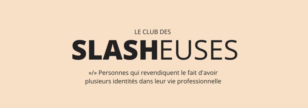 LE CLUB DES SLASHEUSES