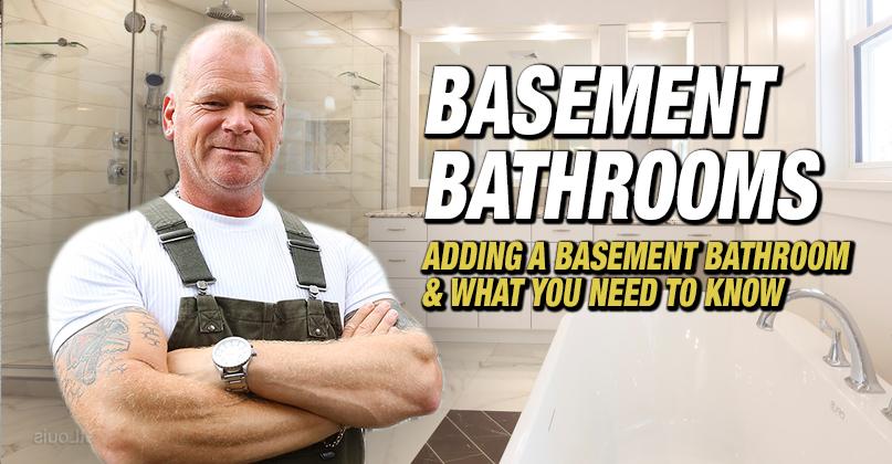 adding a basement bathroom what you