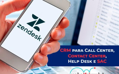 CRM para Call Center, Contact Center, Help Desk e SAC