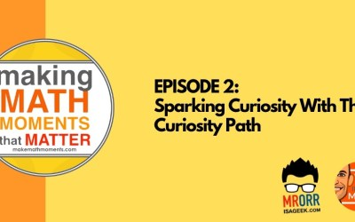 Episode 2: Sparking Curiosity With The Curiosity Path