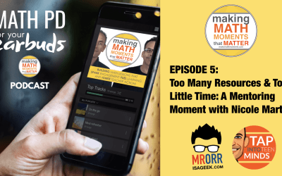Episode 5: Too Many Resources and Too Little Time: A Mentoring Moment with Nicole Martin.