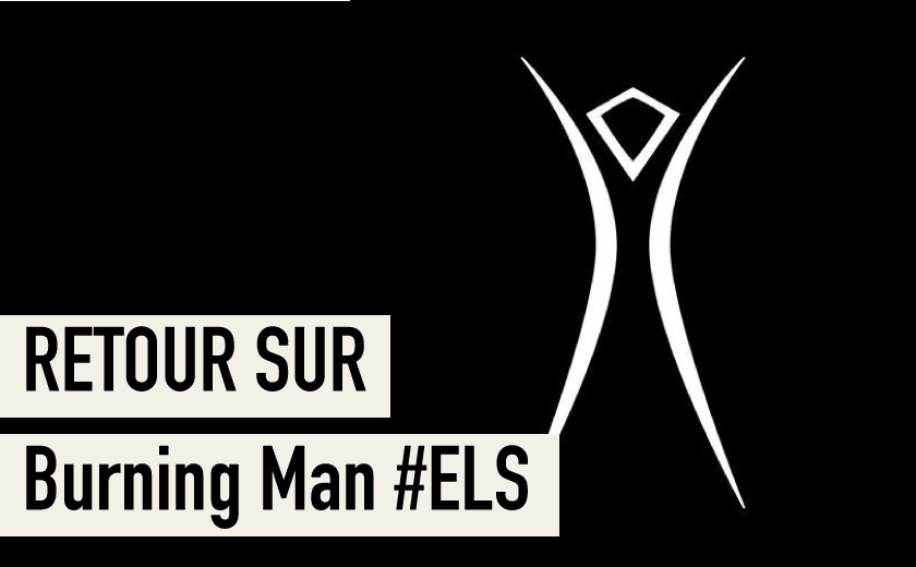 Burning Man European Leadership Summit – Nantes 2018