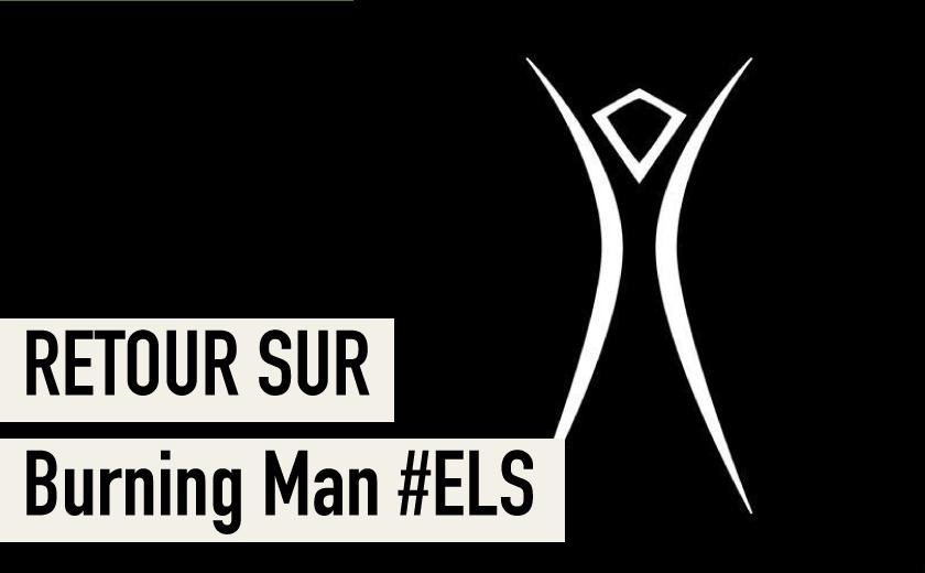 Burning Man European Leadership Summit – Nantes 2018