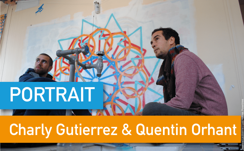 Portrait de Makers #37 > Charly Gutierrez & Quentin Orhant