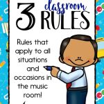 Three Classroom Rules For Elementary Music Class Make Moments Matter