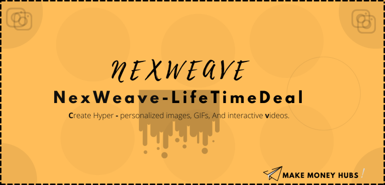 Nexweave Review-Life Time deal