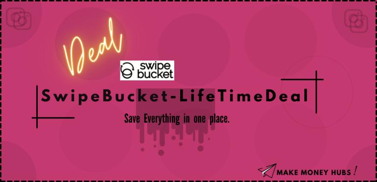swipebucket LifeTime Deal &Review
