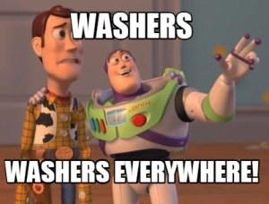 Washers ... Washers EVERYWHERE!