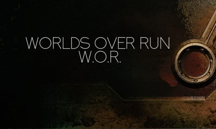 Worlds Over Run – W.O.R. Kickstarter Ended