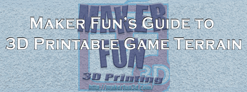 photograph relating to Printable Guides identify Terrain Textbooks - 3D Printable Terrain for Video games » Producer Enjoyment
