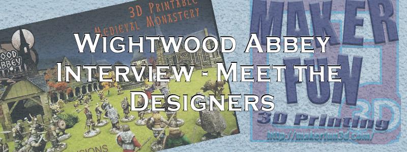 Wightwood Abbey Kickstarter: Meet the Designers