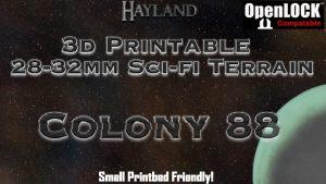 Colony 88 - 28mm 3D Printable Sci-fi Terrain - OpenLOCK STL