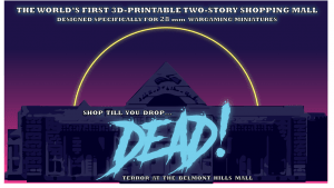 Shop till you drop - DEAD_Terror at the Belmont Hills Mall