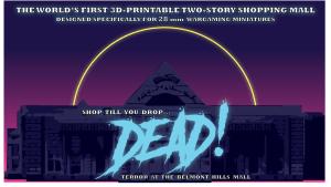 Shop till you drop - DEAD_Terror at the Belmont Hills Mall