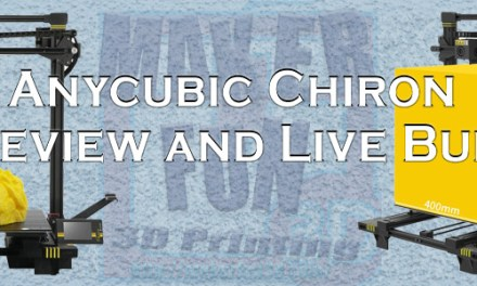 Anycubic Chiron – Live Build