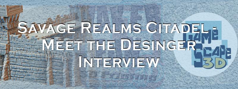 Savage Realms Citadel – Jeremy Gosser Interview
