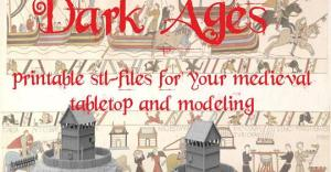 Dark Ages, 3d printable terrain for tabletop
