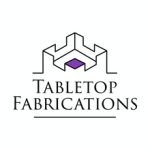 Tabletop Fabrications