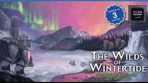 The Wilds of Wintertide - 3D Printable Tabletop Models