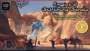 Empire of Scorching Sands - 3D Printable Tabletop Models