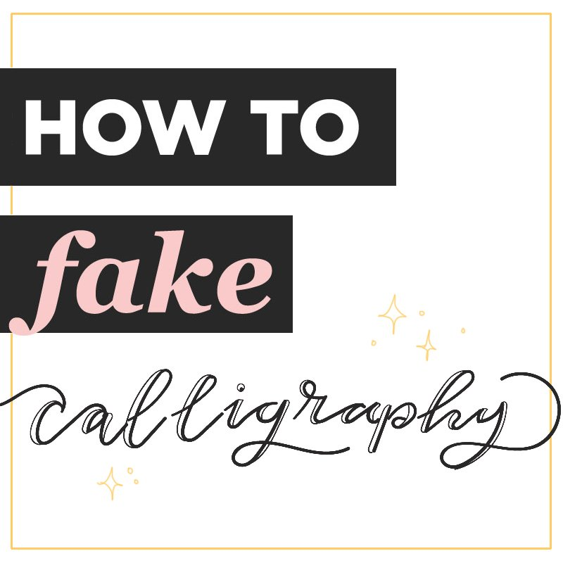 How to Fake Calligraphy - easy step-by-step tutorial
