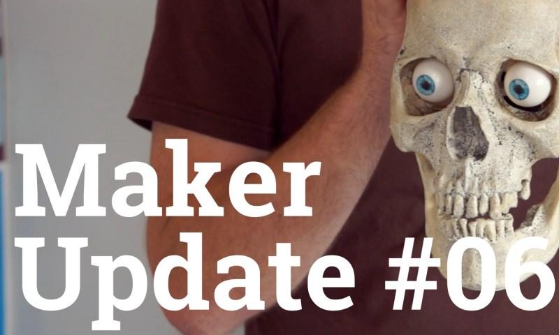 Maker Update 06 title card