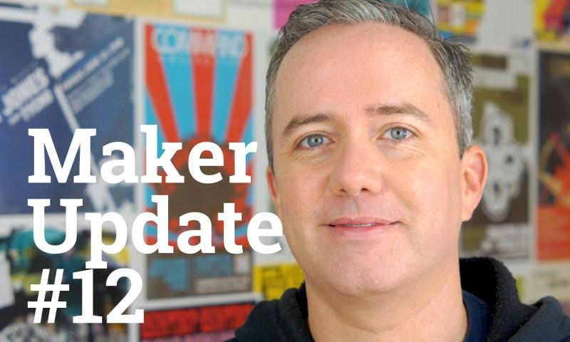 Maker Update Ep12 Title Card