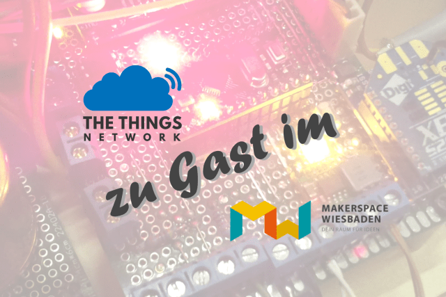 The Things Network Community Wiesbaden zu Gast im Makerspace Wiesbaden e.V.