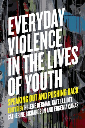 Book Cover: Everyday Violence in the Lives of Youth