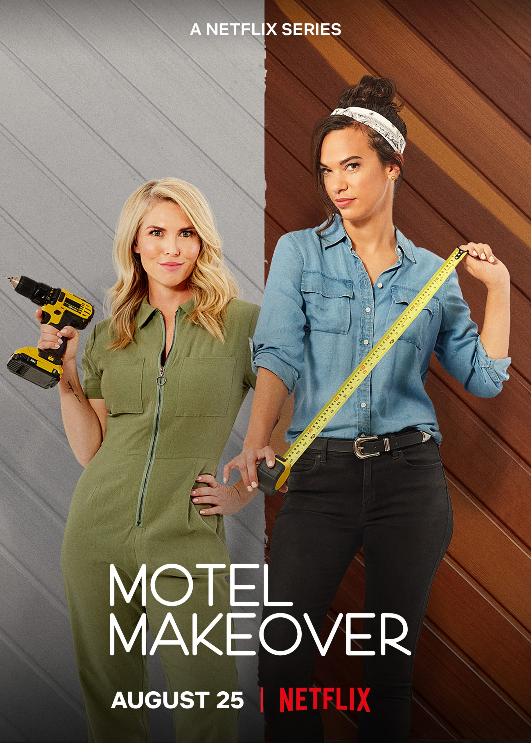 Promotional poster for Netflix' Motel Makeover. Two women standing side-by-side holding construction tools