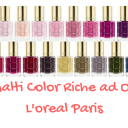 Smalti Color Riche ad Olio L'Oreal Paris  | Recensione