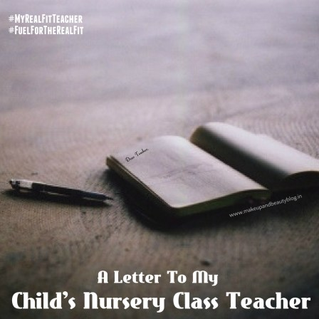 A Letter To My Child's Nursery Class Teacher