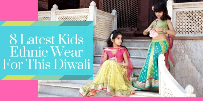 8 Latest Kids Ethnic Wear For This Diwali