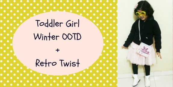 Toddler Girl Winter OOTD + Retro Twist