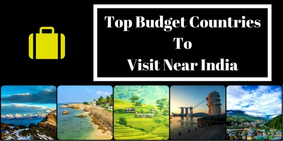 Top Budget Countries To Visit Near India
