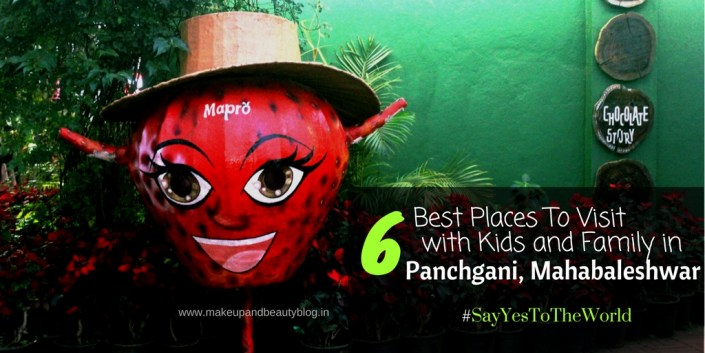 6 Best Places To Visit with Kids and Family in Panchgani, Mahabaleshwar #SayYesToTheWorld