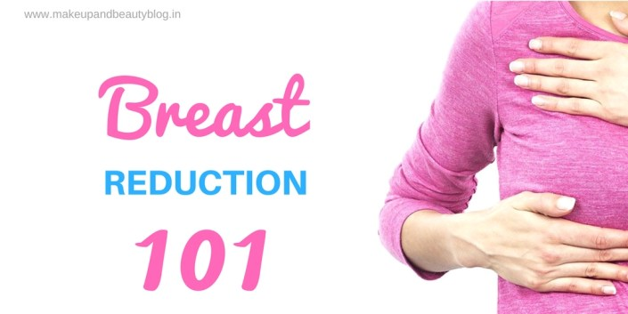 Breast Reduction 101