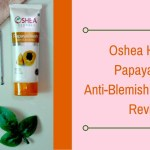 Oshea Herbals Papayaclean Anti-Blemish Face Wash Review