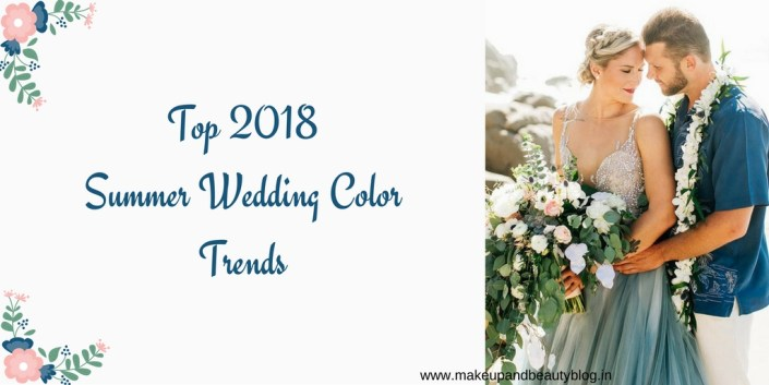 Top 2018 Summer Wedding Color Trends
