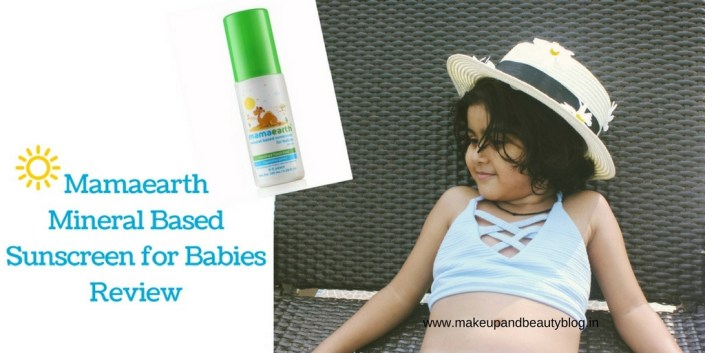 Mamaearth Mineral Based Sunscreen for Babies Review