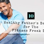 10 Healthy Father's Day Gifts for The Fitness Freak Dad