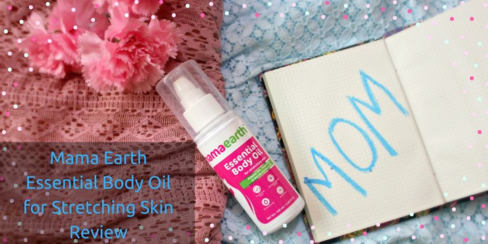Mama Earth Essential Body Oil for Stretching Skin Review