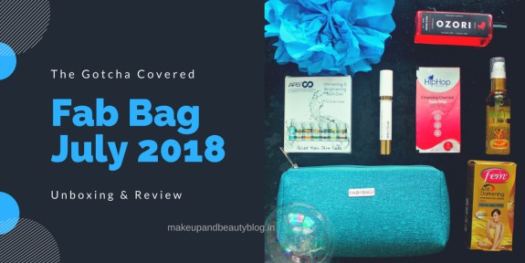 Fab Bag July 2018 | The Gotcha Covered | Unboxing & Review