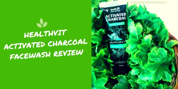 Healthvit Activated Charcoal Facewash Review