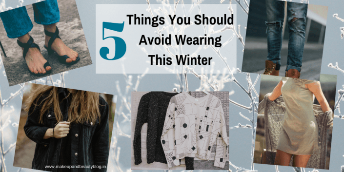 5 Things You Should Avoid Wearing This Winter
